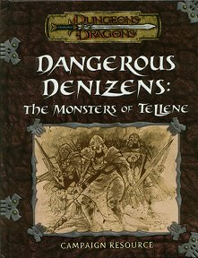 Dangerous Denizens: The Monsters of Tellene