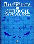 The Church on Skull Hill