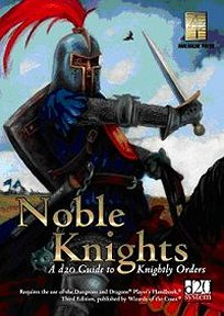 Noble Knights: A D20 Guide to Knightly Orders