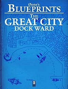 The Great City: Dock Ward