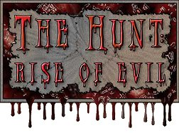 The Hunt: Rise of Evil