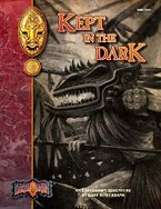 Kept in the Dark: An Earthdawn Shard