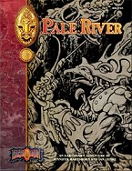 Pale River: An Earthdawn Shard