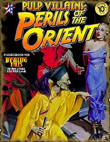 Pulp Villains: Perils of the Orient