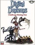 Digital Denizens: Challenge Rating 1