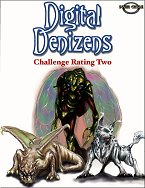Digital Denizens: Challenge Rating 2