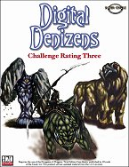 Digital Denizens: Challenge Rating 3