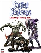 Digital Denizens: Challenge Rating 4