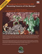 DCC # 44: Dreaming Caverns of the Duergar