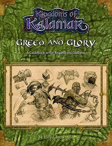 Greed and Glory: A Guidebook to the Brigand and Gladiator