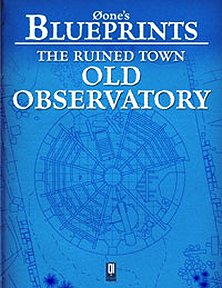 The Ruined Town: Old Observatory