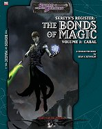Skreyn's Register: The Bonds of Magic 1: Cabal