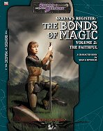 Skreyn's Register: The Bonds of Magic 2: The Faithful