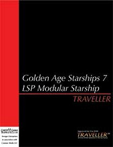 Golden Age Starships 7: LSP Modular Starship