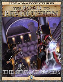 The Road to Revolution: The Skullcrackers