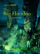 The Big Hoodoo