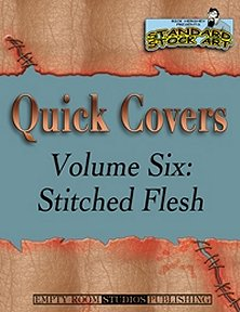 Quick Covers Vol.6: Stitched Flesh