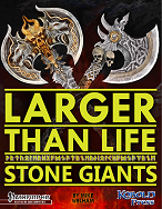 Larger Than Life 3: Stone Giants