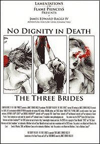 No Dignity in Death: The Three Brides