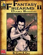 Fantasy Firearms II: Double Barrelled