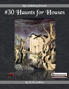 30 Haunts for Houses