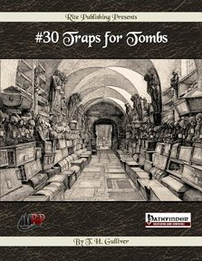30 Traps for Tombs