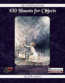 30 Haunts for Objects