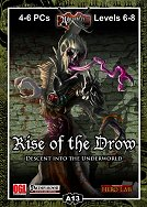 A13: Rise of the Drow 1: Descent into the Underworld