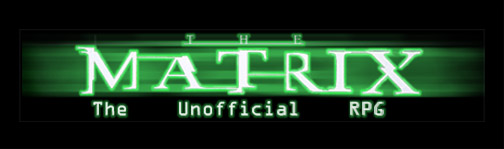 The Matrix the Unofficial RPG