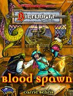 Blood Spawn: Creatures of Light and Shadow