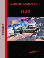 Subsector Sourcebook 3: Hub