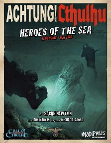 Achtung! Cthulhu: Heroes of the Sea