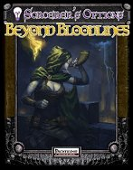 Sorcerer's Options: Beyond Bloodlines