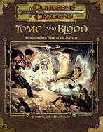Tome and Blood: A Guidebook to Wizards and Sorcerers
