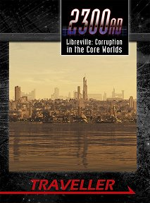 Libreville: Corruption in the Core Worlds