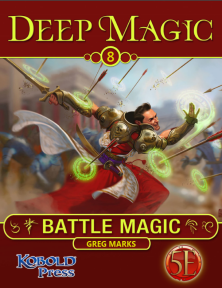 Deep Magic #8: Battle Magic
