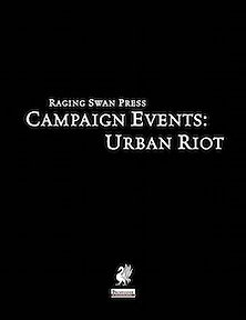 Campaign Events: Urban Riot