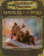 Masters of the Wild: A Guidebook to Barbarians, Druids and Rangers