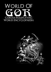 Gorean Roleplaying World Encyclopaedia