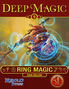 Deep Magic #9: Ring Magic