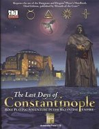 The Last Days of Constantinople: Roleplaying Adventure in the Byzantine Empire